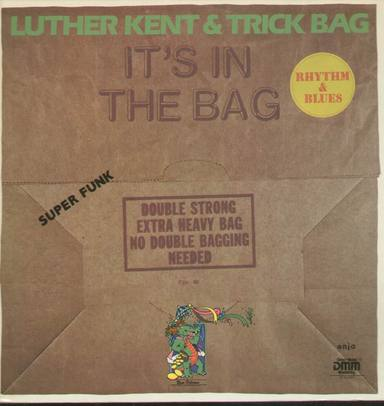 luther_kent_and_trick_bag-its_in_the_bag.jpg