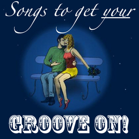 songstogetYOURgrooveon.jpg