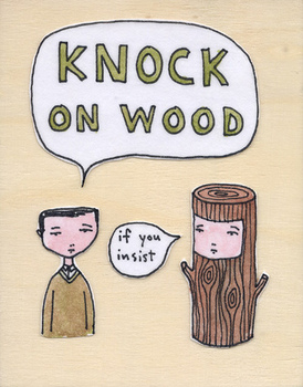 Knock on wood.jpg