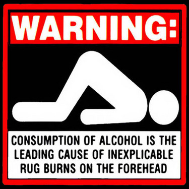 warning-alcohol-leads-to-rug-burns.jpg