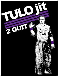 Tulo Legit to quit.JPG
