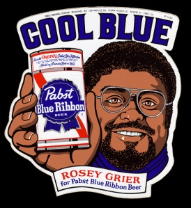 pabst-blue-ribbon rosey grier